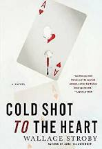 Wallace Stroby - Cold Shot To the Heart