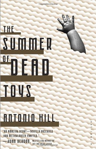 Hill, Antonio - The Summer of Dead Toys
