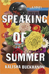 Kalisha Buckhanon - Speaking Of Summer - Signed