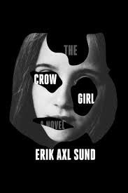 Erik Axl Sund - The Crow Girl