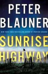 Peter Blauner - Sunrise Highway - To Be Signed