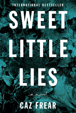 Caz Frear - Sweet Little Lies - Signed