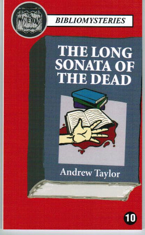Andrew Taylor - The Long Sonata of the Dead