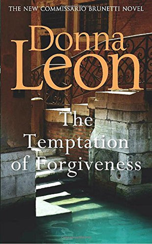 Donna Leon - The Temptation of Forgiveness - Signed UK First Edition