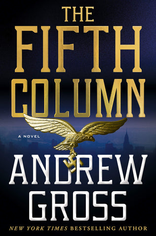 Andrew Gross - The Fifth Column - To Be Signed