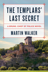 Martin Walker - The Templar's Last Secret