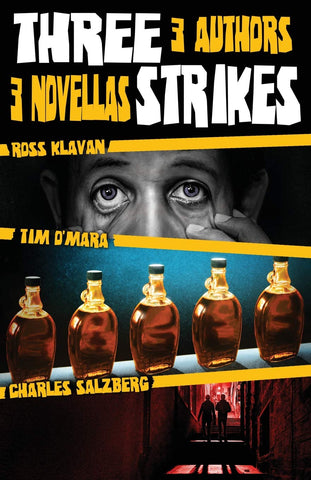 Charles Salzberg, Tim O'Mara, and Ross Klavan - Three Strikes