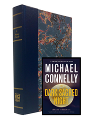 Michael Connelly - Dark Sacred Night - Signed Limited Edition