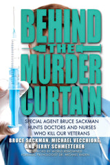 Bruce Sackman, Michael Vecchione, and Jerry Schmetterer - Behind the Murder Curtain - To Be Signed