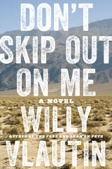 Willy Vlautin - Don't Skip Out on Me - Signed