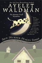 Ayelet Waldman - And Murder Makes Three