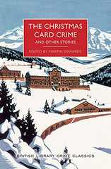 Martin Edwards, ed- The Christmas Card Crime and Other Stories