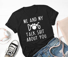 Load image into Gallery viewer, Funny Stylish Dog Slogan T shirt