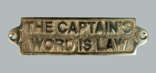 Captain's Word is Law Brass Plaque