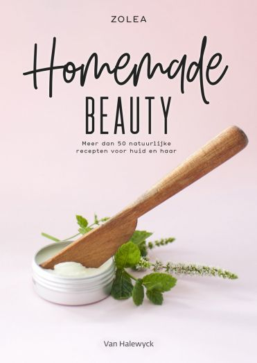 Zoë Van Quickelberge: Homemade Beauty