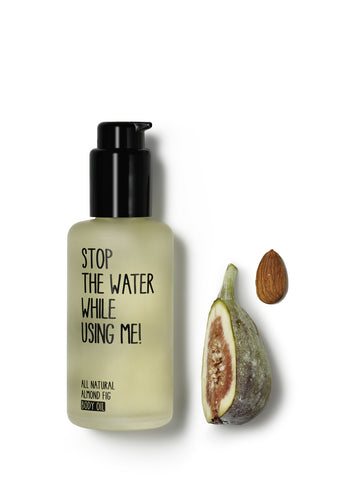 Almond Fig Body Oil 100 ml Stop The Water While Using Me