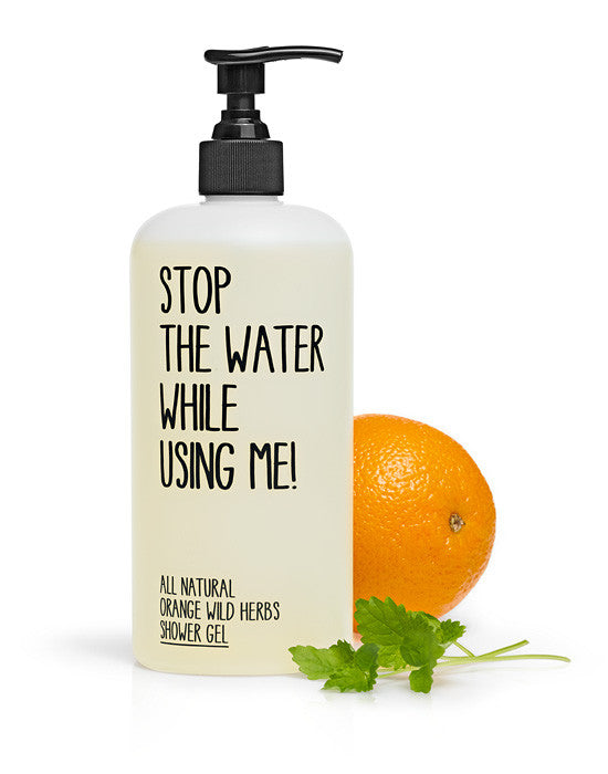 Orange Wild Herbs Shower Gel by Stop the water while using me