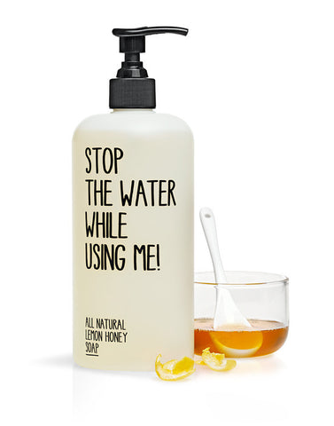 Lemon Honey Soap 200 ml Stop the water while using me