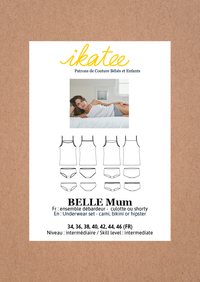 Belle Mum Underwear Set Sewing Pattern - Ladies 34/46 - Ikatee
