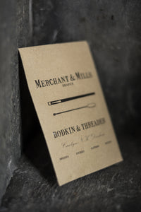 Bodkin & Threader - Merchant & Mills