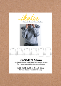 Jasmin Mum Sweatshirt & Dress Sewing Pattern- Ladies 34/46 - Ikatee