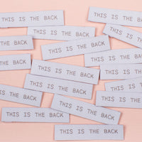 """THIS IS THE BACK"" End Fold Woven Label Pack - Kylie And The Machine"