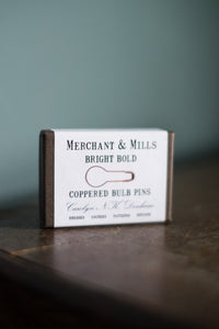 Coppered Bulb Pins - Merchant & Mills