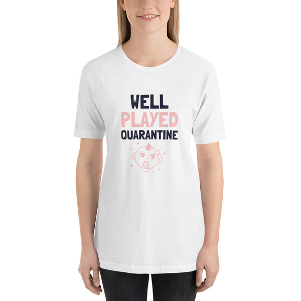 Well Play Quarantine Short-Sleeve Unisex T-Shirt