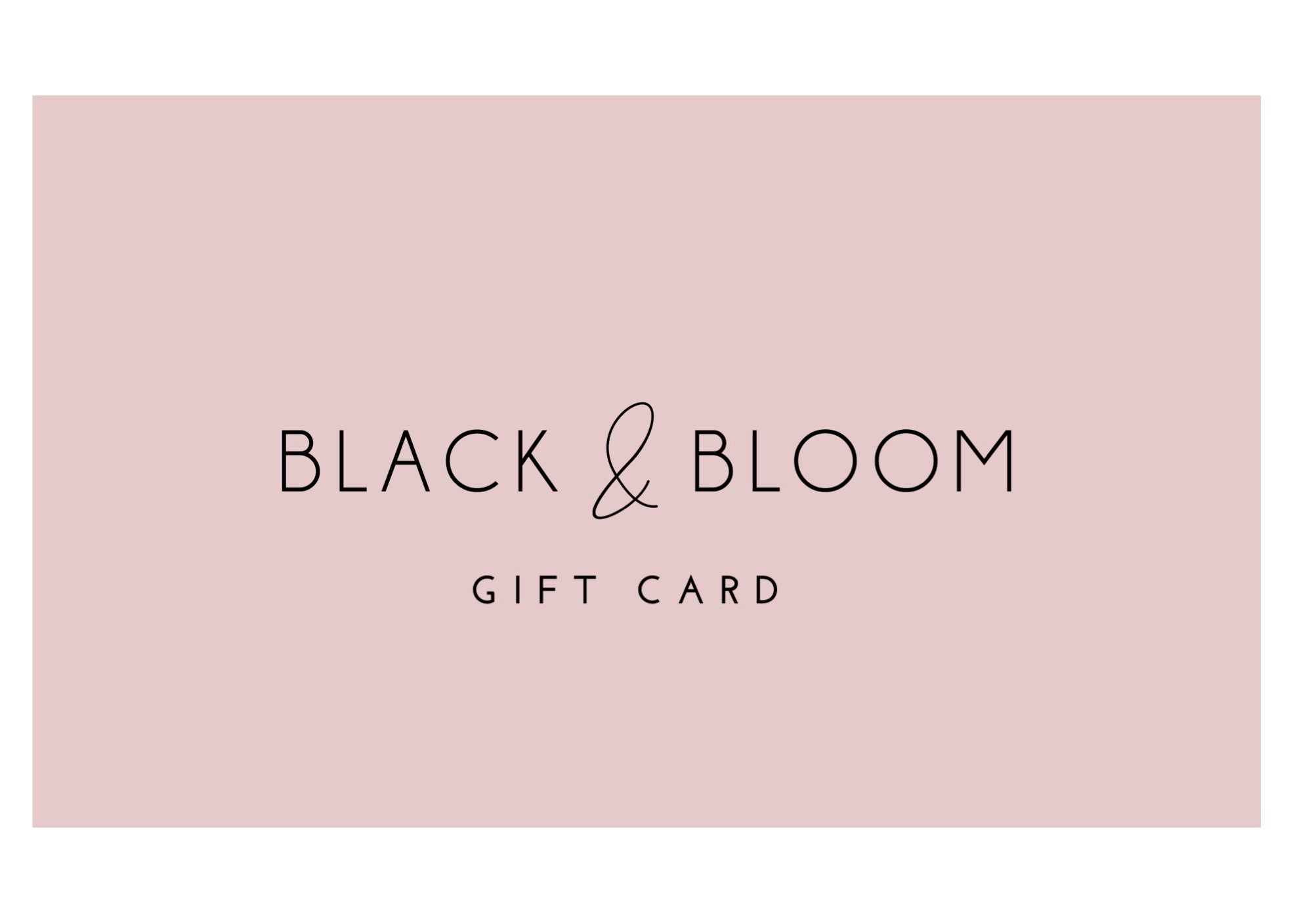 Gift Card - Black & Bloom