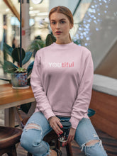 Load image into Gallery viewer, Sweatshirt with YOUtiful Motif - Women
