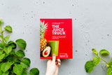 The Juice Truck: A Guide to Juicing, Smoothies, Cleanse, and Living a Plant Based Lifestyle