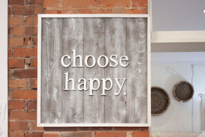 Choose Happy Custom Barn Board Sign
