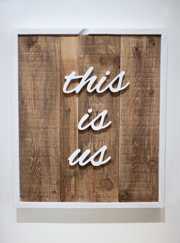 This Is Us Wood Sign