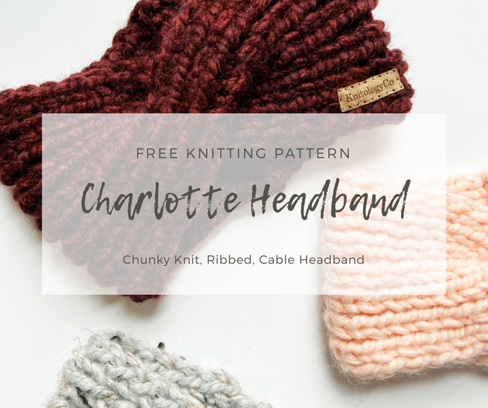 Free Pattern: The Charlotte Ribbed Headband
