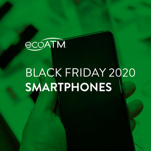 2020 Black Friday Smartphone Deals | ecoATM