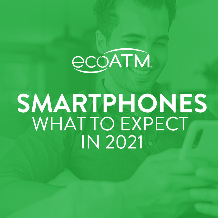 what to expect from smartphones in 2021