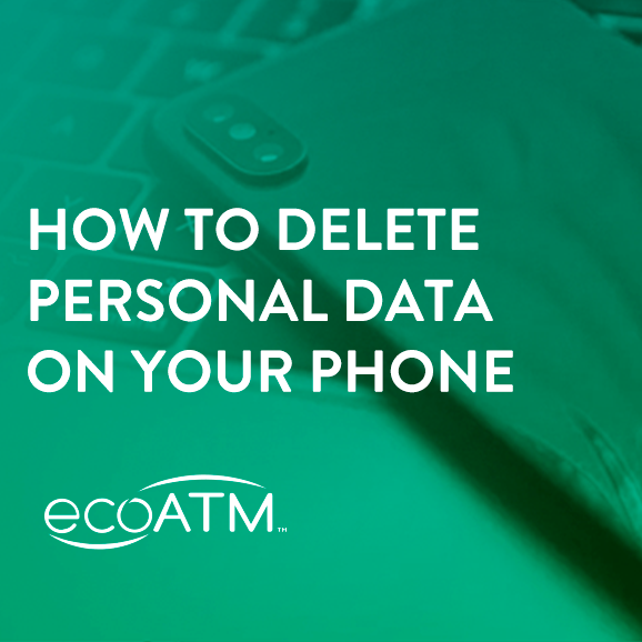 how to delete personal data on your phone