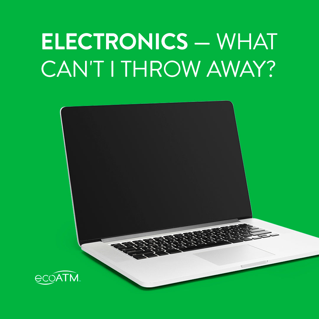 electronics that you cannot throw away
