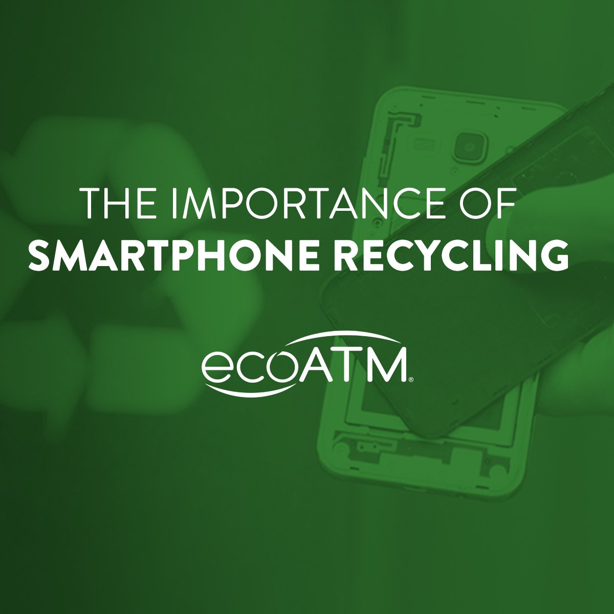 he importance of smartphone recycling