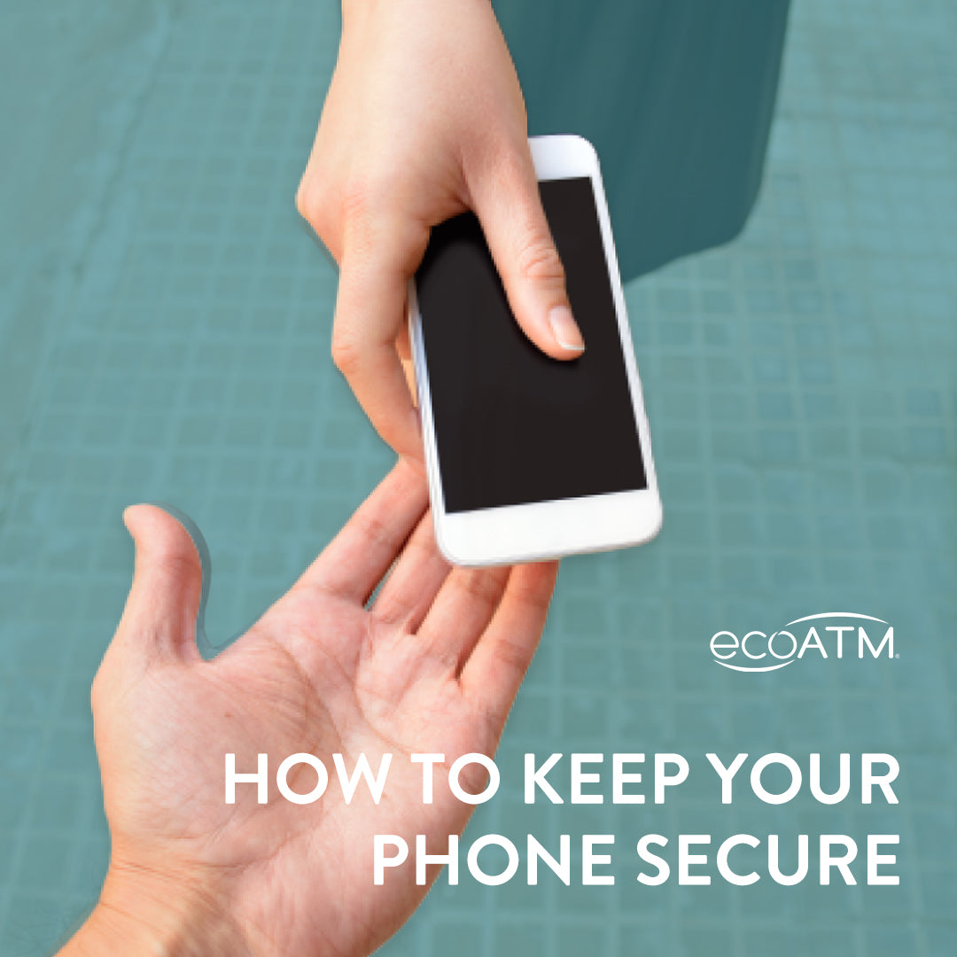 how to keep your phone secure