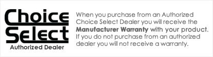 iElectronics is an Authorized Choice Select Dealer - All products come with a manufacturer warranty