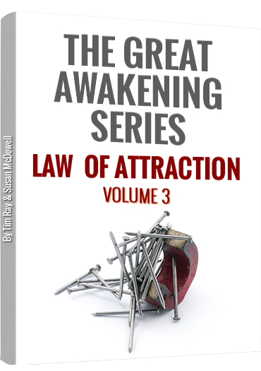 """The Great Awakeing""  Ebook  Volume 3: LAW OF ATTRACTION"