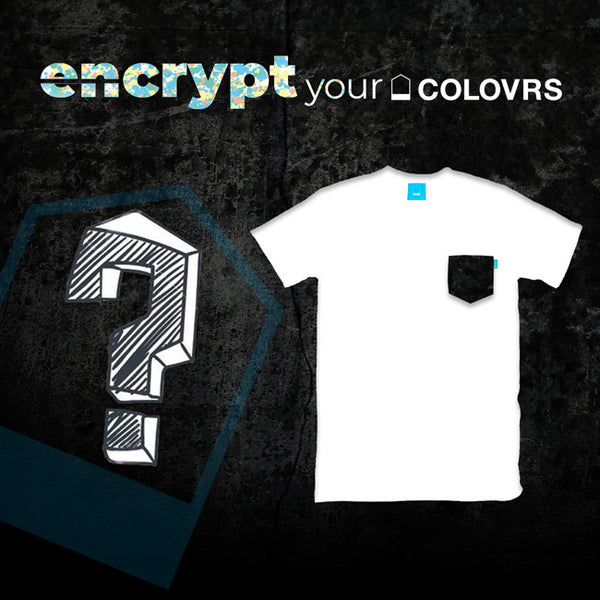 Encrypt your Colovrs