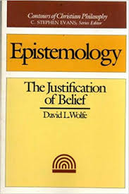 Epistemology: The Justification of Belief - Apologetics: 50 Best Books of All Time