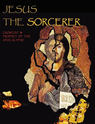 Jesus the Sorcerer - Kanye Says Jesus is King - But Who is Jesus?