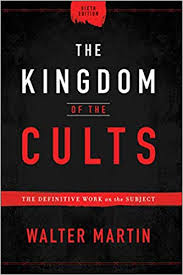 The Kingdom of the Cults - Apologetics books: Best Books of All Time - Christian books