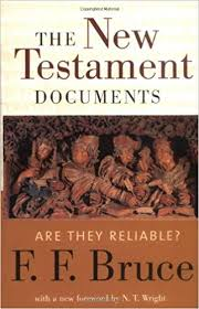 The New Testament Documents - Are They Reliable? - Apologetics: 50 Best Books of All Time