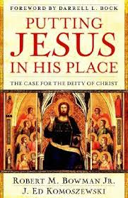 Putting Jesus in His Place - Ultimate Guide to Christian Apologetics