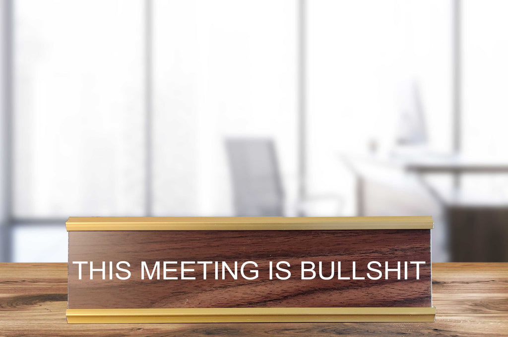 This Meeting is Bullshit - Nameplate