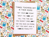 Honest AF Cards - Things Teachers Say Card